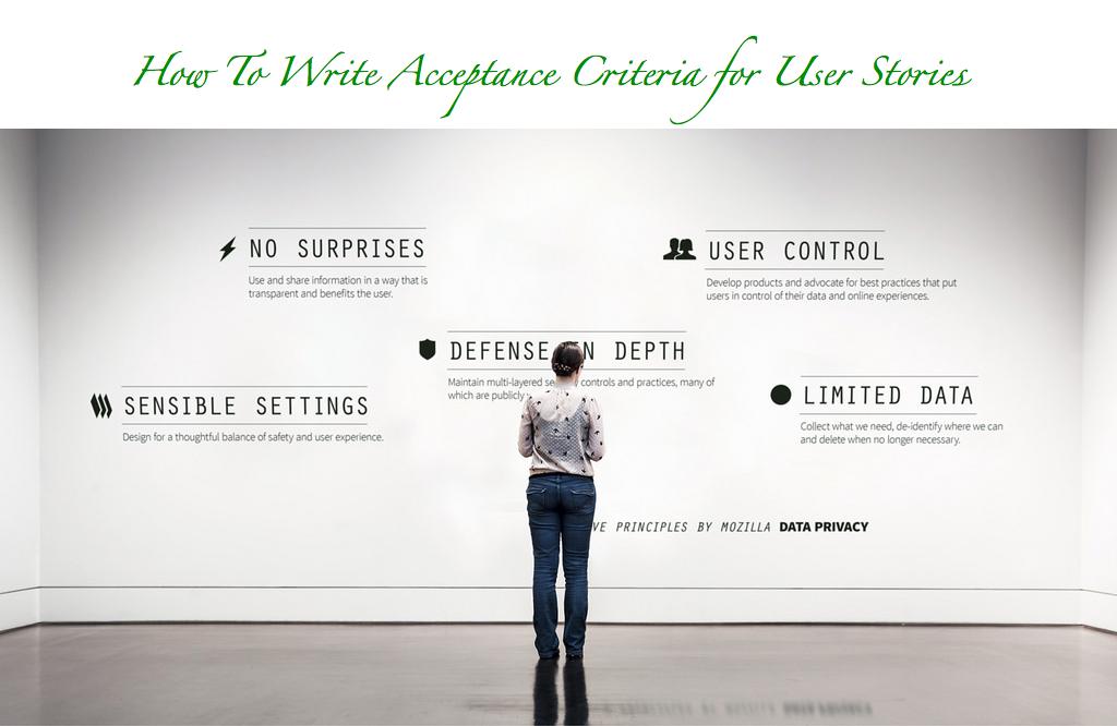 Acceptance Criteria of user stories in agile-methodologies