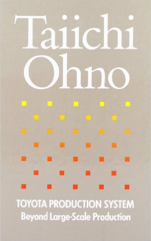 Taiichi Ohno - Toyota Production System