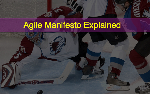 Agile Manifesto Explained (1/2)