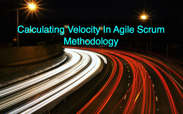 What Is Velocity In Agile Scrum Methodology