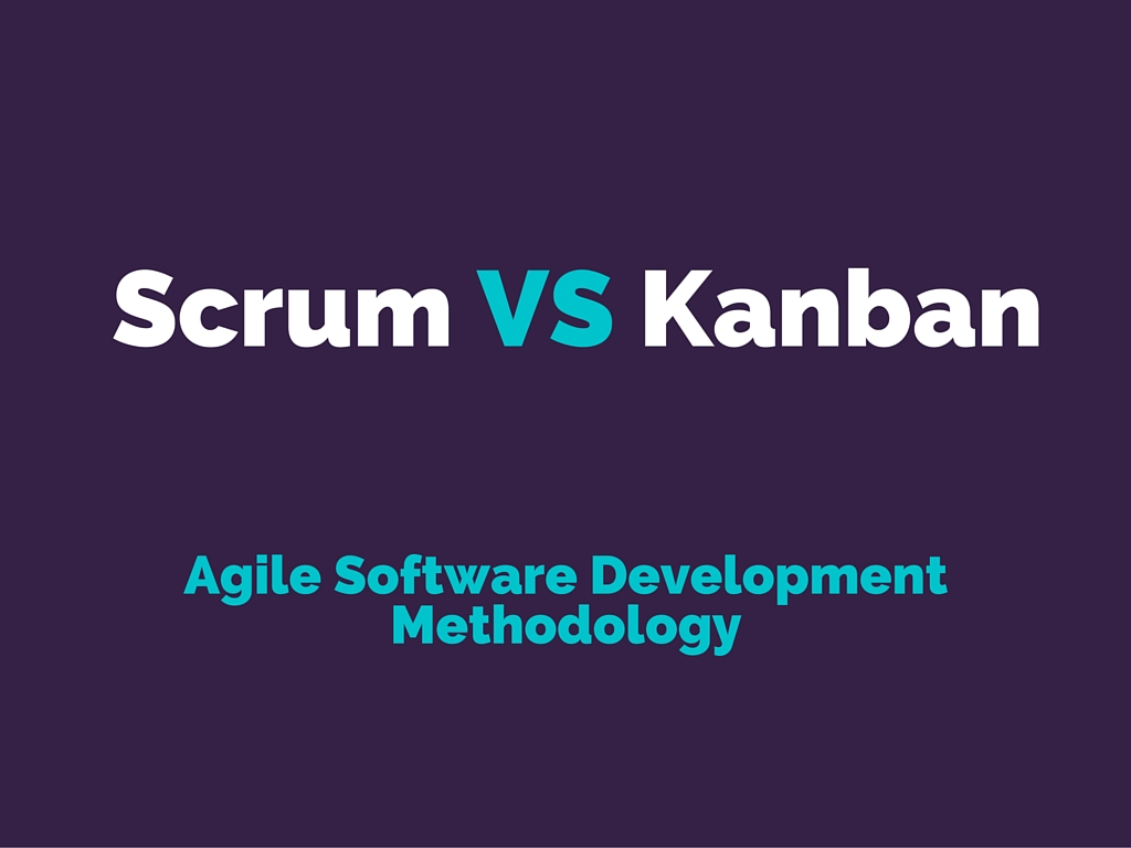 Difference Between Scrum vs Kanban