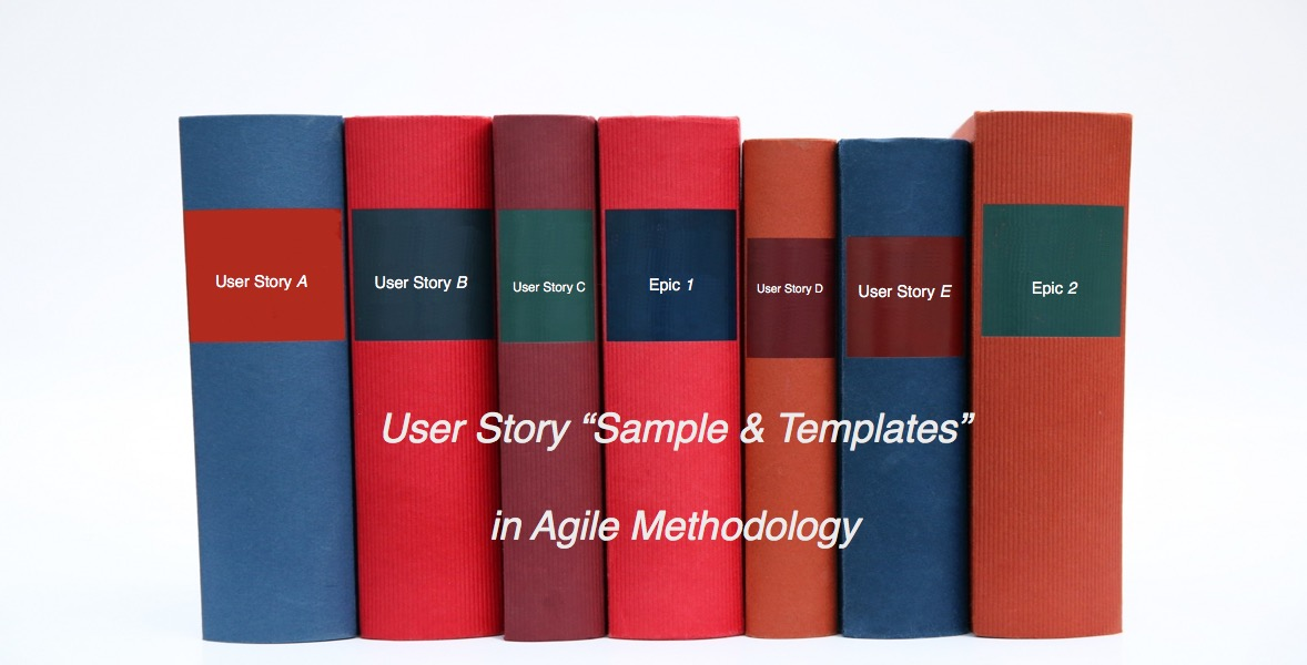 Writing User Stories Examples and Templates In Agile – User Story Template