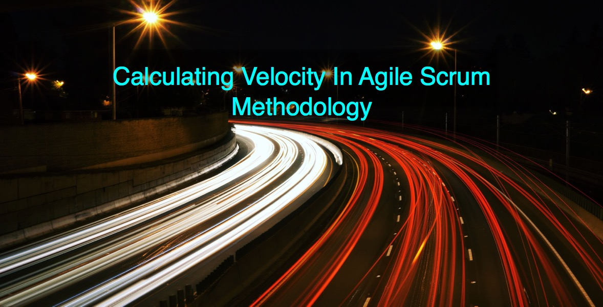 Velocity Definition What Is Velocity In Agile Scrum Methodology