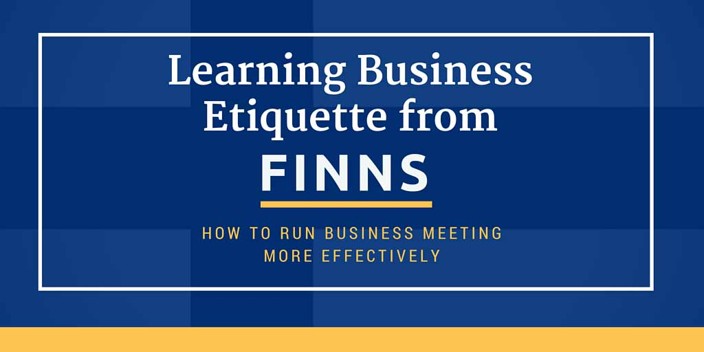 Learning Business Etiquette from Finns