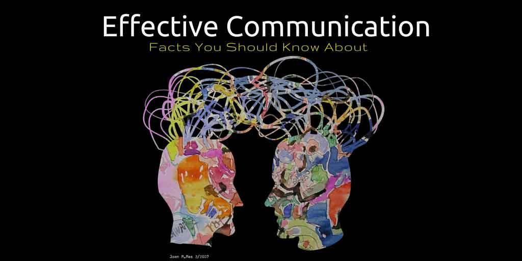effective communication  u2013 5 surprising facts you should