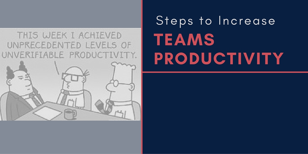 Simple Steps to Increase Team Productivity At Work