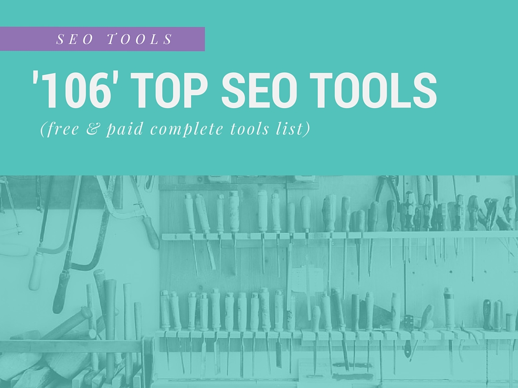 top-seo-tools-complete-list-free-and-paid-106-best-seo-tools