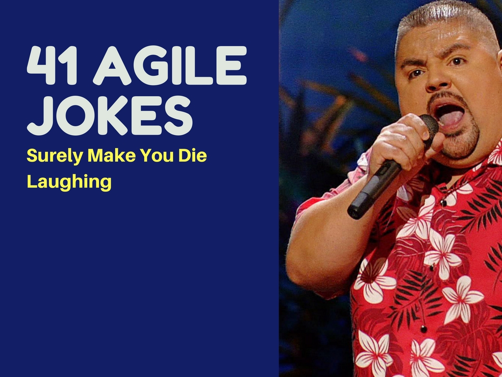 41 Agile Jokes to Surely Make You Die Laughing