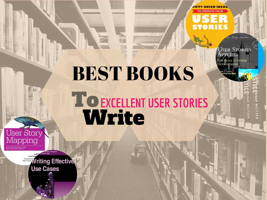 top books to write good user stories in agile scrum