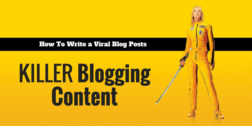 viral_blog_posts_making_a_killer_blogging_content1