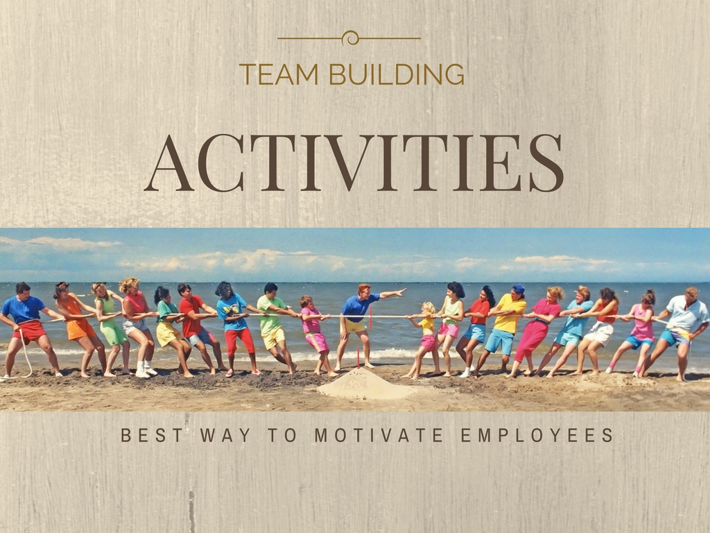Team Building Activities To Motivate Employees